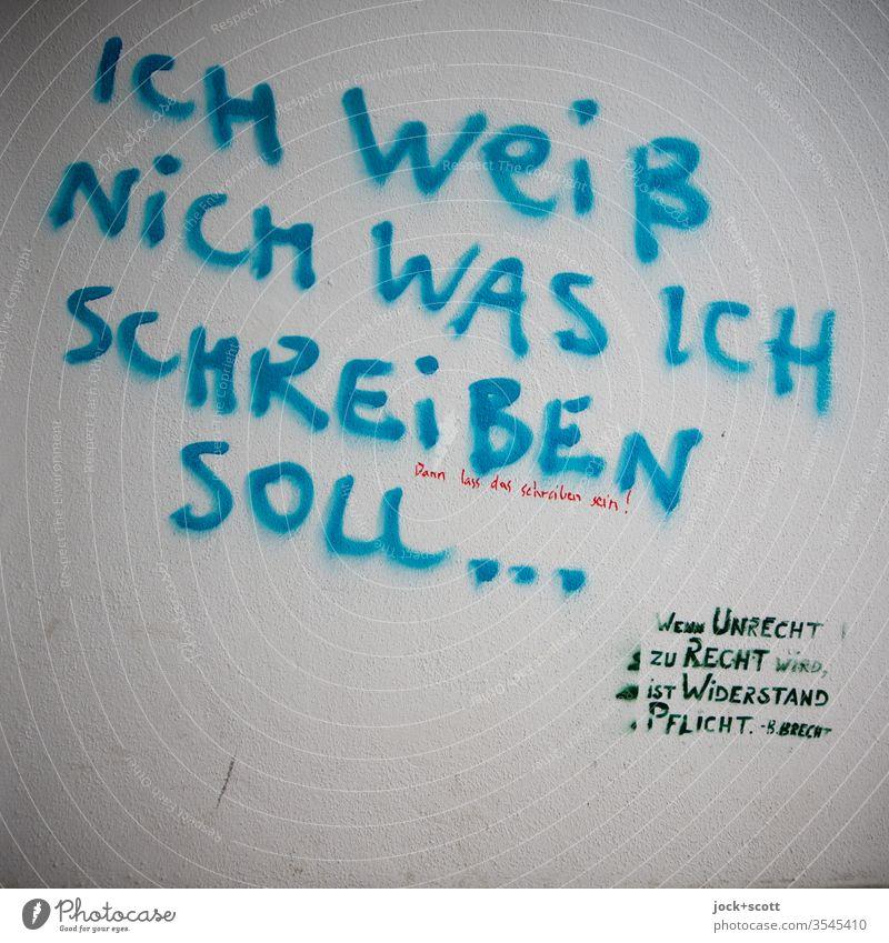 Was tun, wenn man nicht mehr weiter weiß Kreativität Straßenkunst Text Subkultur trashig Handschrift Originalität Wand Wort einzigartig Deutsch Ergänzung