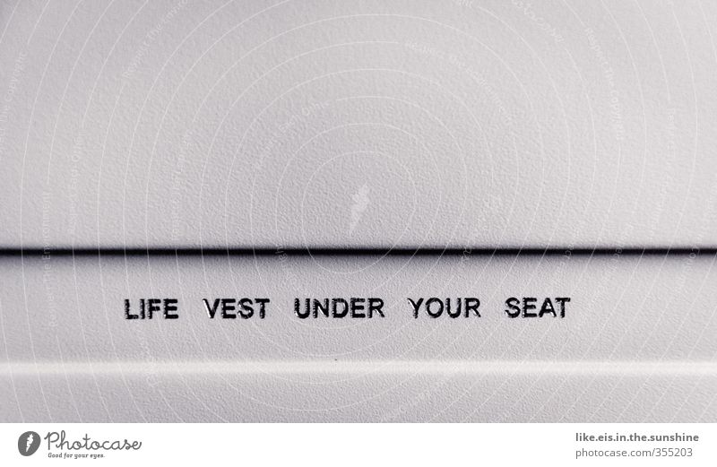 Life vest under your seat Ferien & Urlaub & Reisen Ferne Tourismus Luftverkehr hoch Ausflug Flugzeug Abenteuer Flugangst Sightseeing Rettung Notfall