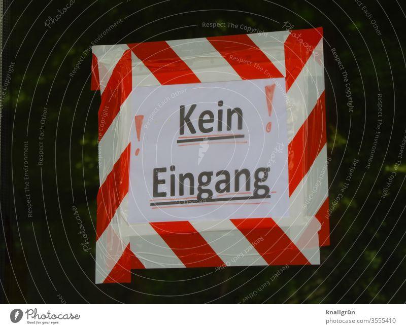 """Selbst  gebasteltes Schild """"Kein Eingang!"""" umrandet mit rot-weißem Klebeband Verbotsschild Schilder & Markierungen Verbote Hinweisschild Warnschild Farbfoto"""