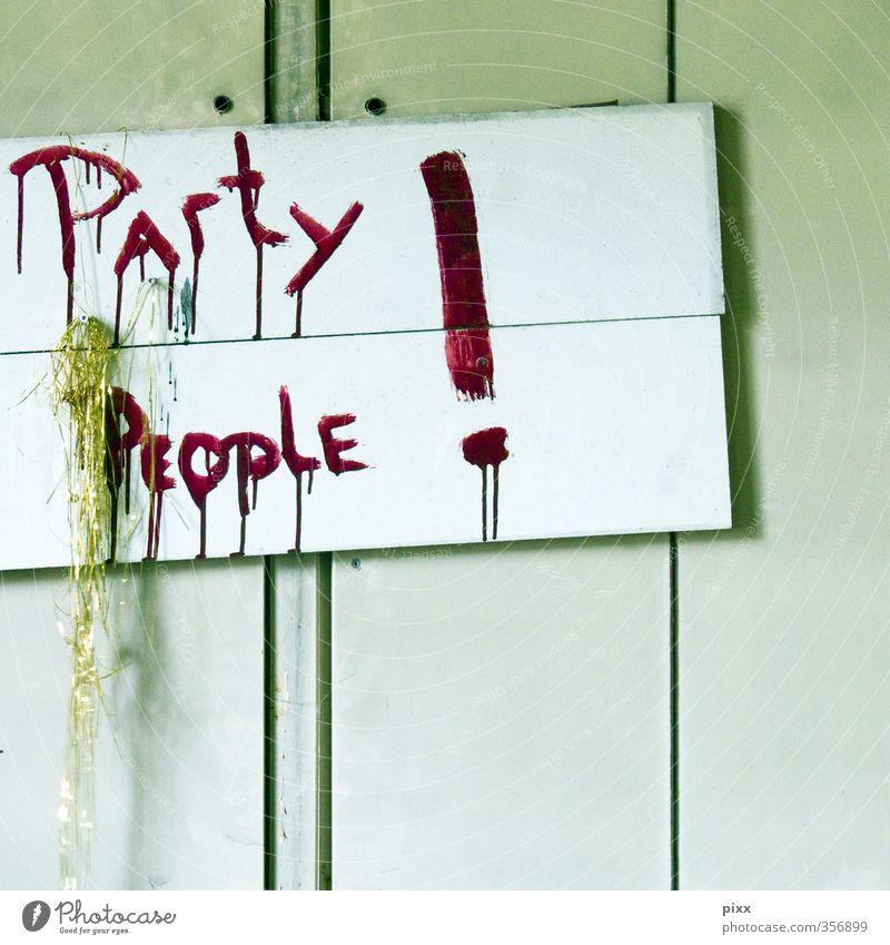 was vom samstag übrig blieb grün weiß rot Freude Wand Mauer Feste & Feiern Party Musik gold Tanzen Schilder & Markierungen Lifestyle verrückt