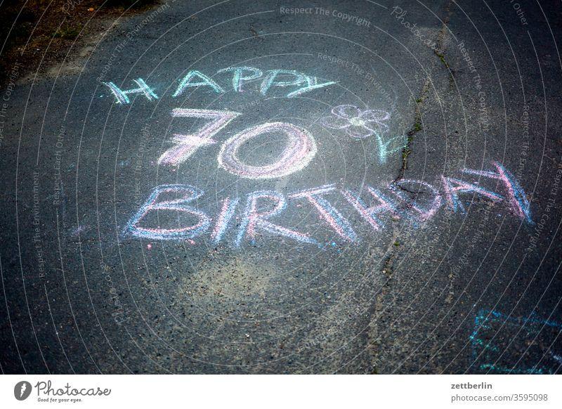 Happy 70 Birthday happy birthday alles gute geburtstag wünsche geburtstagswünsche geburtstagsglückwunsch feier geburtstagsfeier kreide kreidemalerei