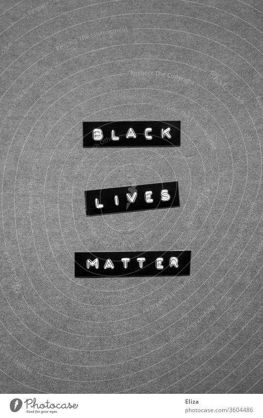 Black Lives Matter. Solidarität. Rassismus. Proteste. proteste demonstrationen geschrieben Worte Verantwortung Text grau schwarz black lives matter protestieren