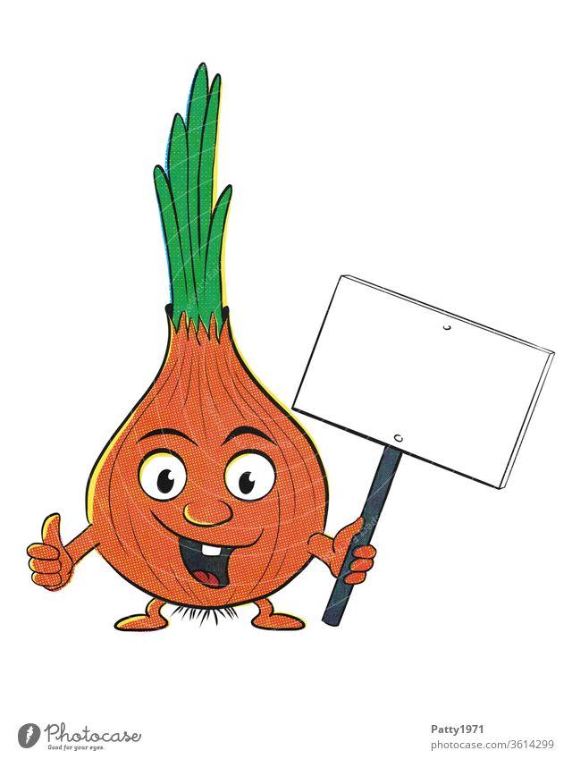 Lustige,lachende Cartoon Zwiebel Figur, isoliert vor weißem Hintergrund die ein leeres Schild in der Hand und  Daumen nach oben hält Comic Illustration Gemüse