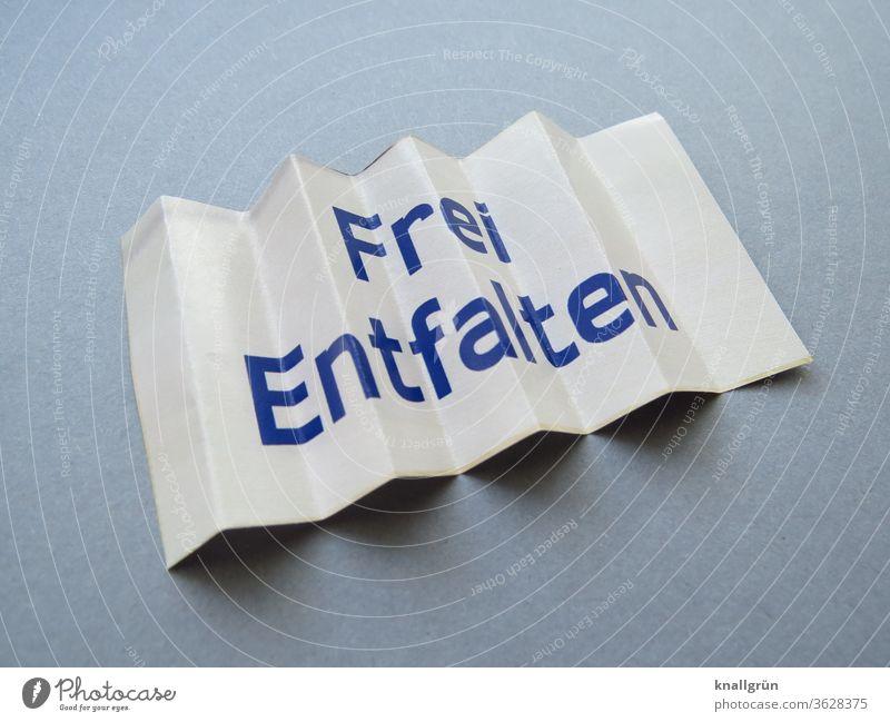 Frei entfalten frei Gefühle Kreativität entfaltungsmöglichkeiten Freiheit Individuell Möglichkeiten Buchstaben Wort Satz Letter Text Sprache Schriftzeichen