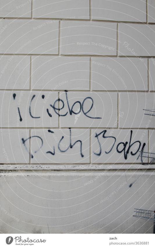 Lieblingsmensch| Kurznachricht Graffiti Botschaft Schrift Schriftzeichen Liebe Romantik Liebeserklärung Liebesbekundung Baby Gefühle Verliebtheit Fassade Mauer