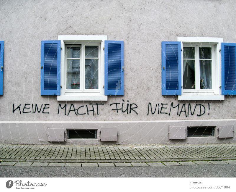 KEINE MACHT FÜR NIEMAND! Weltherrschaft Weltwirtschaft Wirtschaft Gier Finanzwirtschaft Kapitalismus Gesellschaft (Soziologie) Politik & Staat Graffiti