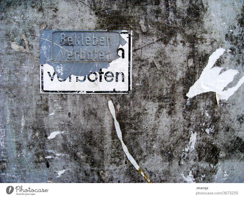Verbieten verboten Verbotsschild Verbote Schilder & Markierungen Wand grau trashig schwarz skurril bekleben verboten