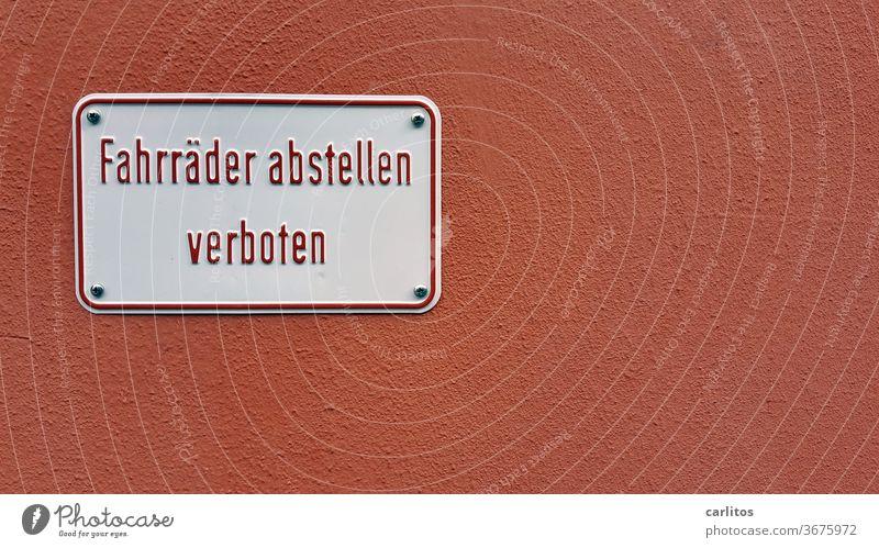 NIX DARF MAN *!§%§&§* grummel Wand Hauswand Putz rot Schild Verbot Fahrrad abstellen verboten Blech Schilder & Markierungen Warnschild Schriftzeichen