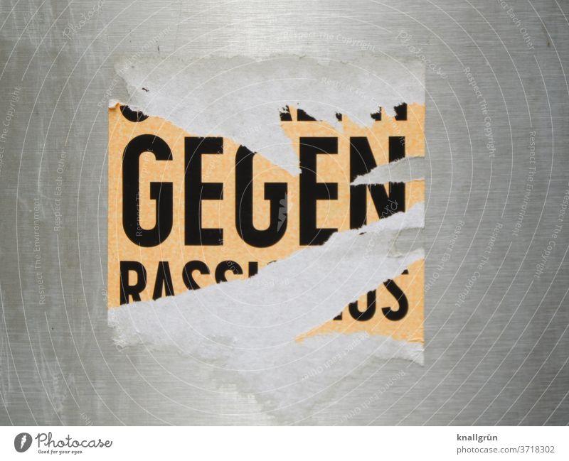 GEGEN RASSISMUS gegen Rassismus Politik & Staat Gesellschaft (Soziologie) protestieren Demonstration Menschlichkeit Solidarität Verantwortung Menschenrechte