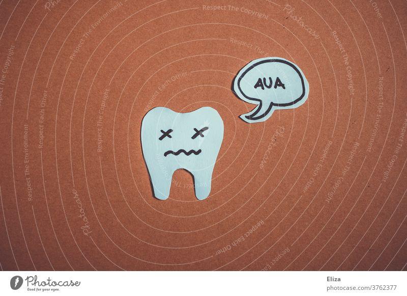 Zahnschmerzen Zahnarzt Karies Zahnmedizin dental Schmerzen Gesundheit Zähne Aua Sprechblase Zähneputzen zahnhygiene Mundhygiene Zahnschmelz Empfindlichkeit