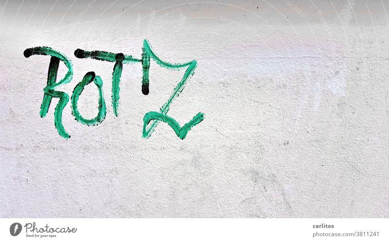 Narrenhände beschmieren Tisch und Wände | Rotz und Wasser Graffiti Schmiererei Schrift Buchstaben Wort Mauer Wand Text Straßenkunst Grün Typographie Fassade