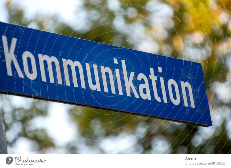 Bitte nicht abreißen lassen! Kommunikation Straßenschild Schild Hinweis Kommunizieren Schrift blau weiß Druckbuchstaben Sprache Schilder & Markierungen