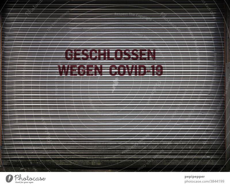 Geschlossen wegen Covid-19 Virus Corona-Virus Pandemie Schutz COVID Coronavirus Infektionsgefahr Gesundheit Ansteckend Krankheit Schützen Epidemie Quarantäne