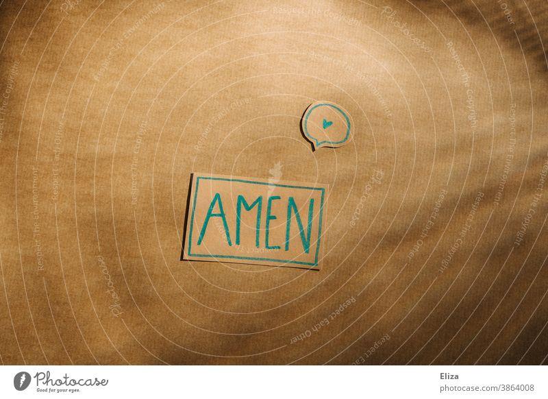 Amen und Herz Kirche Gebet beten Religion & Glaube Christentum Judentum betend Liebe glauben heilig Gottesdienst kirchlich Wort geschrieben
