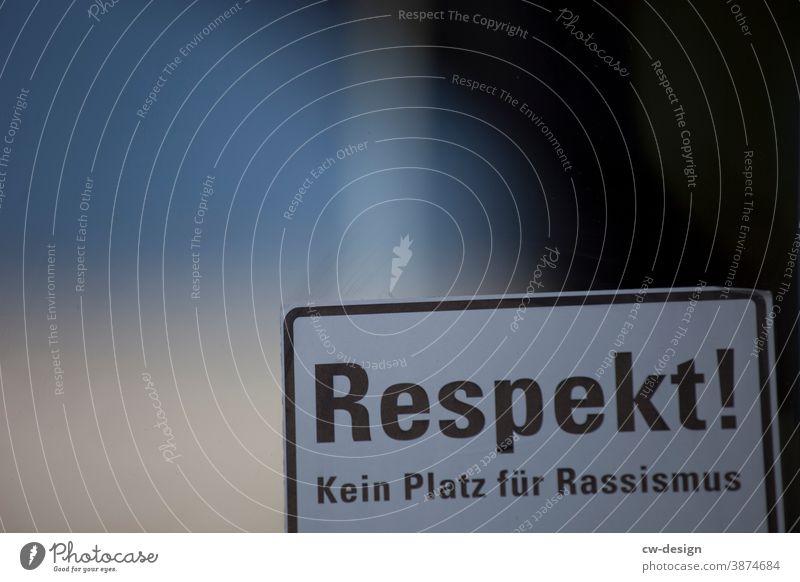 Respekt Rassismus Politik & Staat Gesellschaft (Soziologie) protestieren Solidarität Schriftzeichen Menschlichkeit Verantwortung Menschenleer