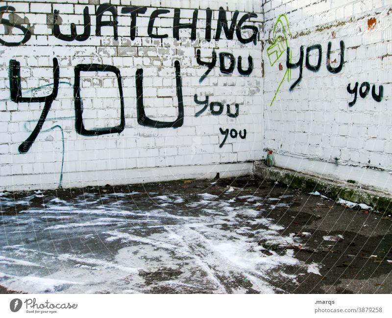 Watching You Überwachung beobachten Sicherheit Kontrolle Datenschutz DSGVO Wand weiß Schriftzeichen Überwachungsstaat Graffiti Angst Politik & Staat Panik