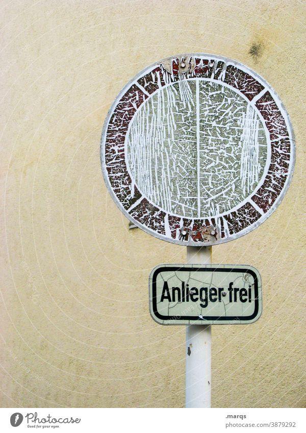 Anlieger frei Verkehrsschild Verfall Verbote Verbotsschild Verkehrszeichen Wand Schilder & Markierungen Schriftzeichen StVO