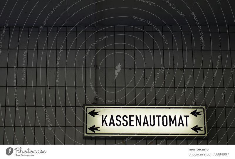 Hinweisschild Kassenautomat | Systemrelevant Schilder & Markierungen Textfreiraum oben Innenaufnahme Farbfoto kassenautomat Kapitalwirtschaft Schriftzeichen