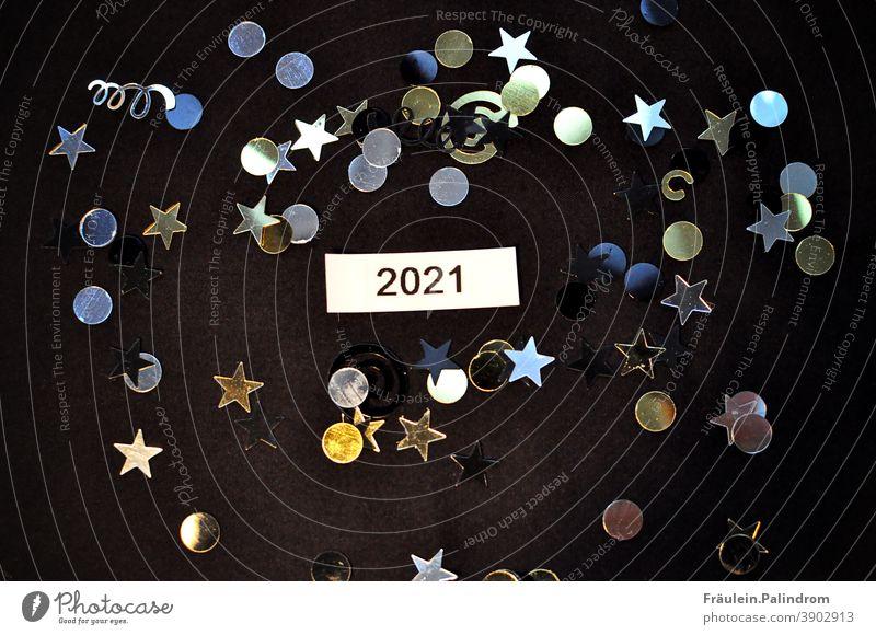 2021 Silvester Text zwischen Glitzer Jahreswechsel Neujahr Silvester u. Neujahr Party Feuerwerk Jahreszahl Nacht festlich Funken Knall neustart Vorsätze