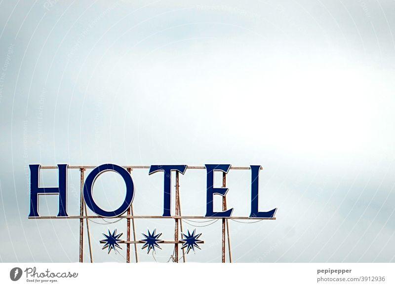 Hotelschild Schilder und Schriftzüge 3 Sterne Tourismus Buchstaben Typographie Tippfehler Urlaub Sommer Reisen Ferien Ferien & Urlaub & Reisen Feiertag Himmel
