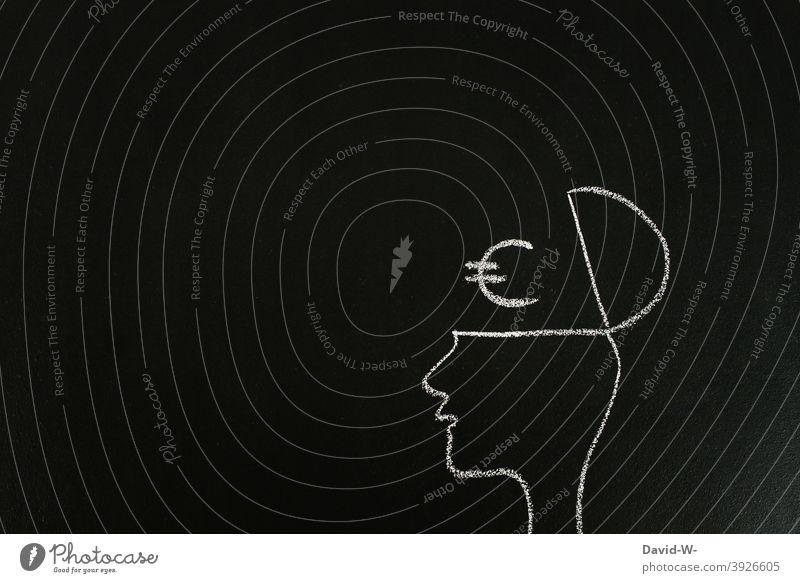Gedanken über Geld machen sorgen Gesellschaft (Soziologie) gierig Erfolg Business Tafel Kreide Mensch Karriere € Psychologie Geldgier Studium