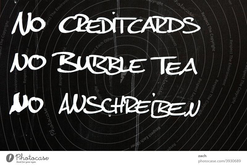Die 3 Gebote Schriftzeichen Buchstaben Text Wort Schilder & Markierungen Hinweisschild Mitteilung Gastronomie gaststätte Restaurant Imbiss Kreditkarte bubbletea