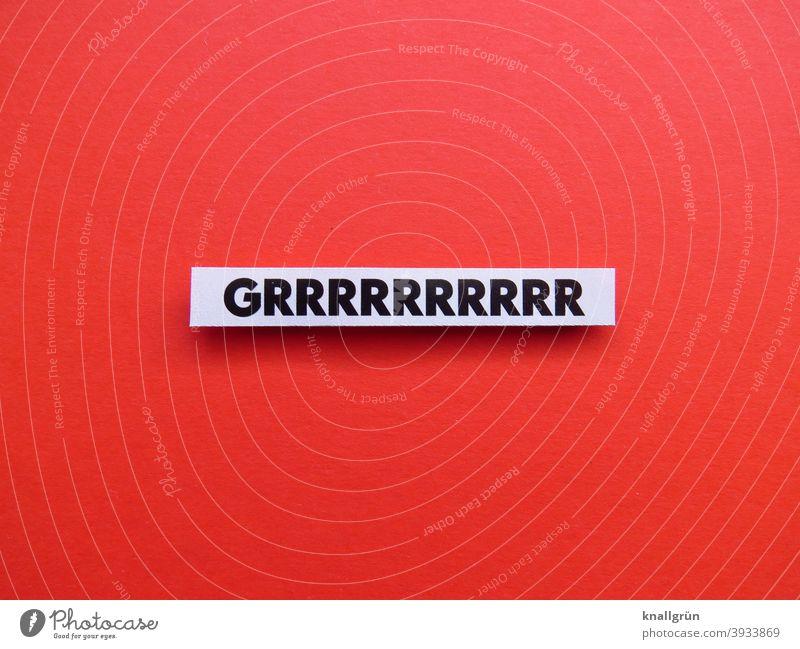 GRRRRRRRRRR Knurren gefährlich bedrohlich Tier Geräusch Gefahr Angst Aggression Wildtier Todesangst Angriff Warnung Buchstaben Wort Satz Letter Schriftzeichen