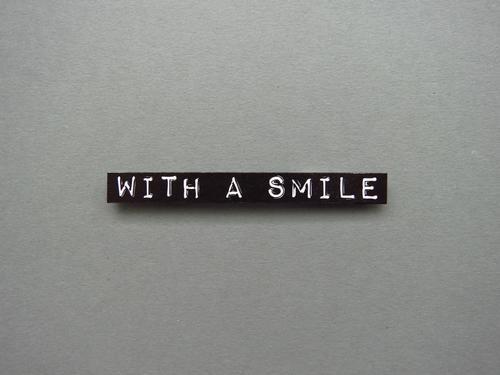 With a smile Lächeln Freude Freundlichkeit Fröhlichkeit Glück Lebensfreude lachen Mensch Zufriedenheit positiv Stimmung zähne zusammenbeißen Contenance