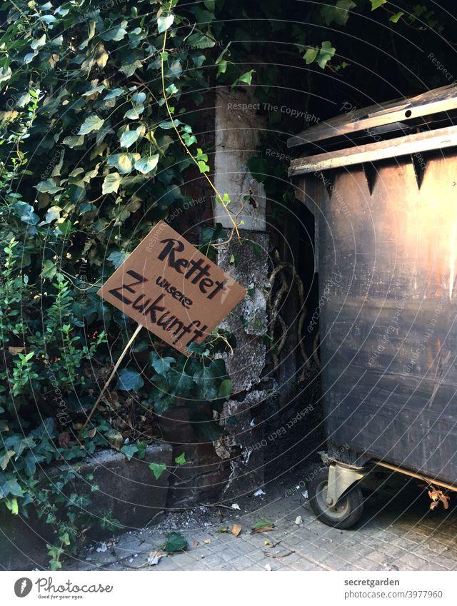 Future für die Tonne. Schilder & Markierungen Schilder und Schriftzüge statement Mülleimer Mülltonne Müllcontainer Hinweisschild Buchstaben Schriftzeichen