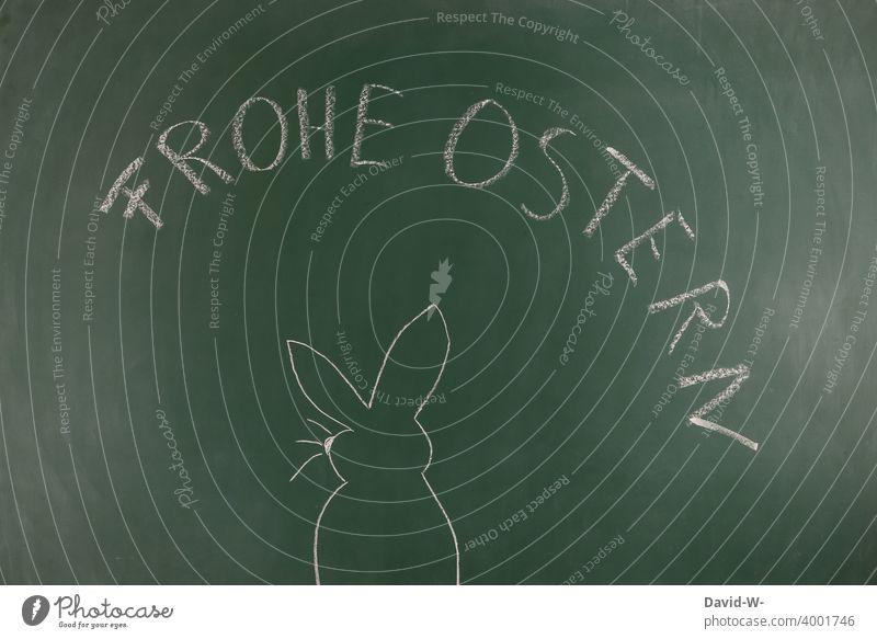 Frohe Ostern - Ein Osterhase als Zeichnung auf der Tafel Osterferien Schule frohe ostern Kreide Hase Osterwunsch