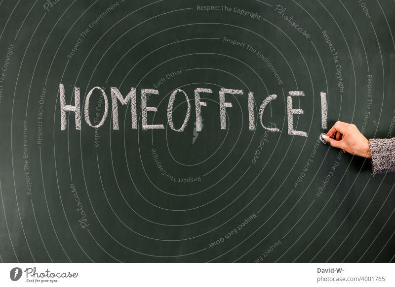 Homeoffice / Wort auf einer Tafel coronavirus pandemie schreiben Kreide konzept Anordnung Auswirkungen Arbeit & Erwerbstätigkeit zu Hause Arbeitsplatz arbeiten