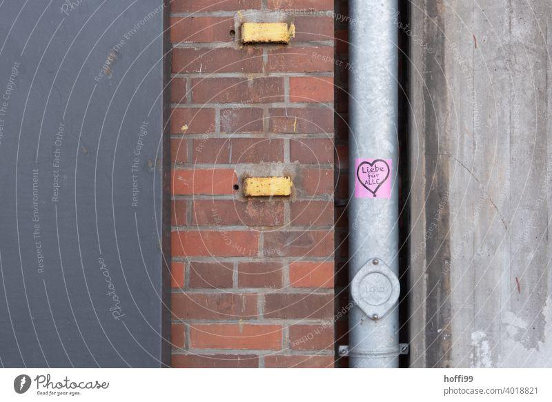 Liebe für Alle - Sticker mit Herz an Abflussrohr Frühlingsgefühle herzförmig Aufkleber Botschaft liebe für alle lieben Romantik Valentinstag Verliebtheit
