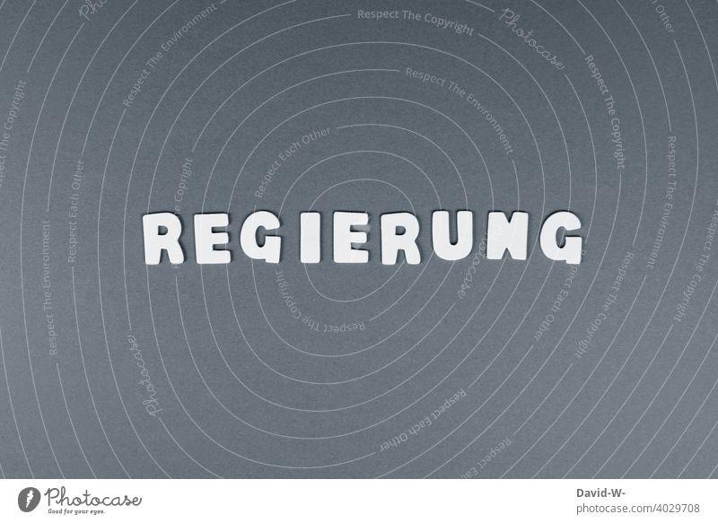 Regierung - Wort Politik Aufsicht Staat Regelung Deutscher Bundestag Deutschland Entscheidung Pandemie Coronavirus Begriff