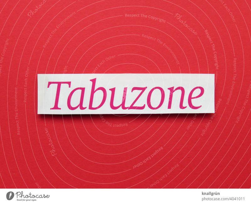 Tabuzone Verbote Sicherheit Grenze Schutz Barriere Absperrung Gefahr Buchstaben Wort Satz Letter Typographie Schilder & Markierungen Text Kommunikation