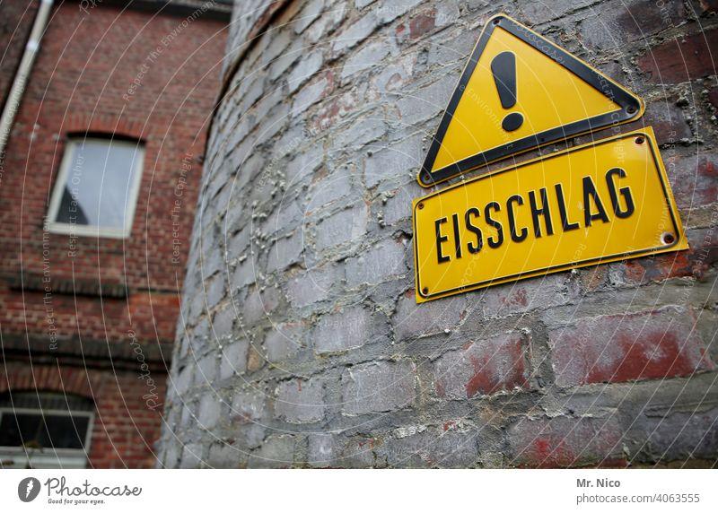 Achtung Eisschlag ! eisschlag Gefahr Warnung Schilder & Markierungen Warnschild Warnhinweis Hinweisschild Sicherheit Vorsicht gefährlich Schriftzeichen Zeichen