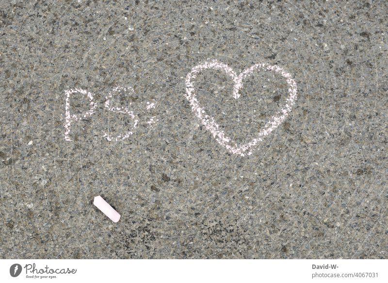 PS : Love Liebe ps Liebesbeweis Liebesbekundung Gefühle Romantik Herz Kreide Verliebtheit Liebesgruß Valentinstag