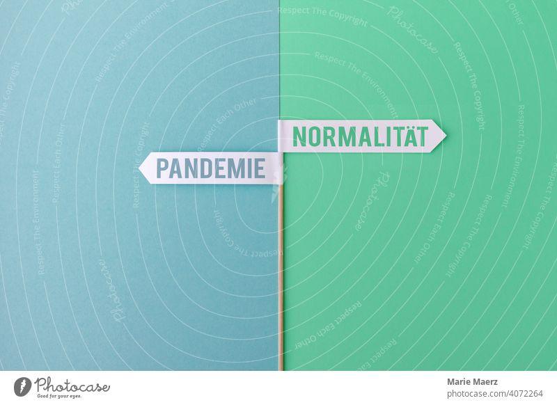 Pandemie <> Normalität | Schilder aus Papier coronavirus Corona Zukunft Vergangenheit Impfung Strategie Hoffnung Schilder & Markierungen Virus Corona-Virus