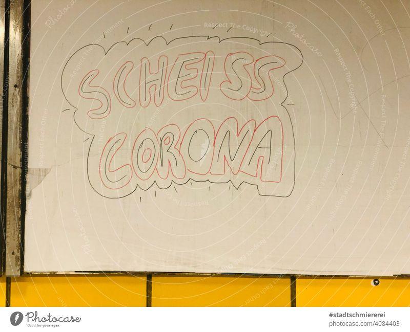 Scheiss Corona Corona-Virus Gesundheit Pandemie COVID coronavirus Coronavirus Epidemie Seuche Ansteckend Frust Protest