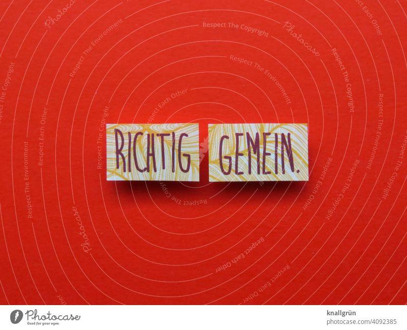 Richtig gemein. Wut Ärger Gefühle Konflikt & Streit Ungerechtigkeit Frustration gereizt Aggression Feindseligkeit Stimmung Kommunizieren Farbfoto Menschenleer