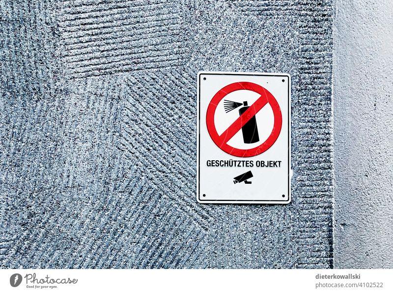 """Schild """"geschütztes Objekt"""" Graffiti Warnung Regel Hinweisschild Schilder & Markierungen Verbote Verbotsschild Kunst Streetart Warnschild langweilig Spießer"""
