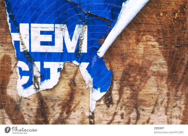 HEM Holz dreckig kaputt obskur Typographie Plakat Plakatwand