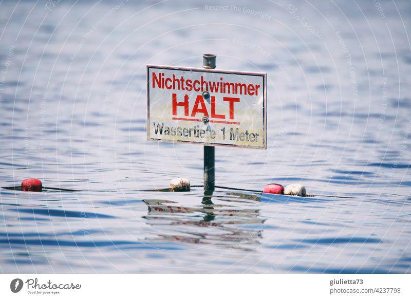 Empfehlung... für Nichtschwimmer: Halt! | Warnschild im See, Gefahr, Risiko, Ertrinken gefährlich Sicherheit Vorsicht Zeichen Warnhinweis