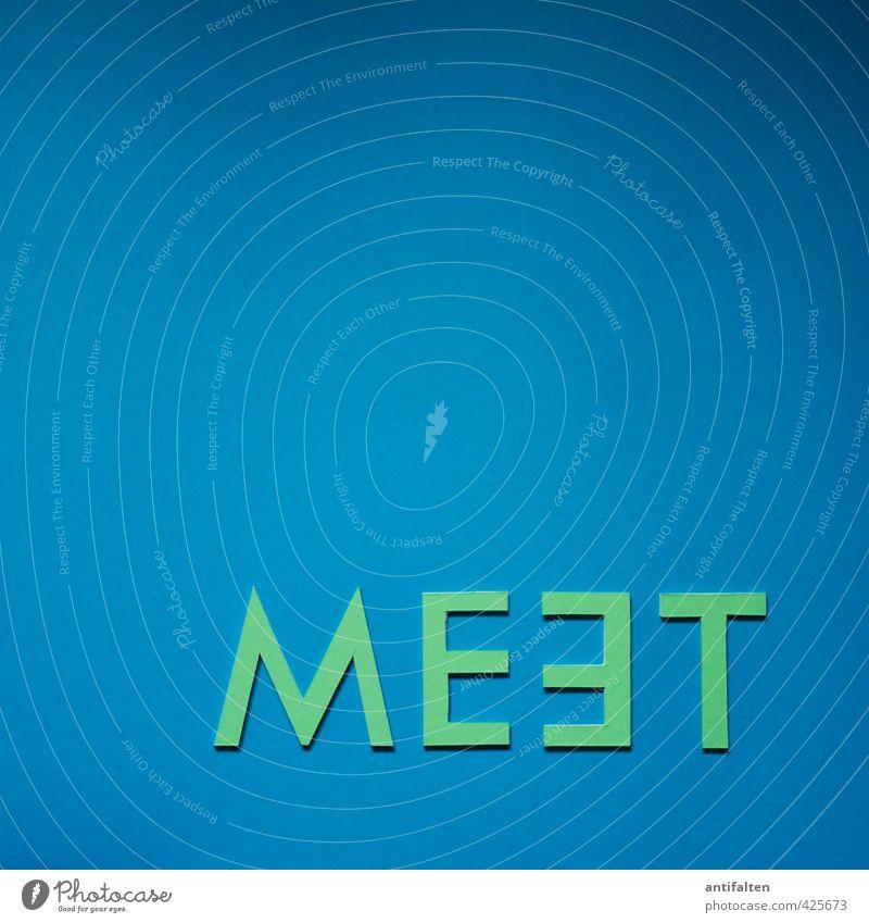 MEET blau grün Freude außergewöhnlich Kunst liegen Zusammensein Schriftzeichen Papier Buchstaben schreiben Sitzung Typographie Wort Karton Printmedien