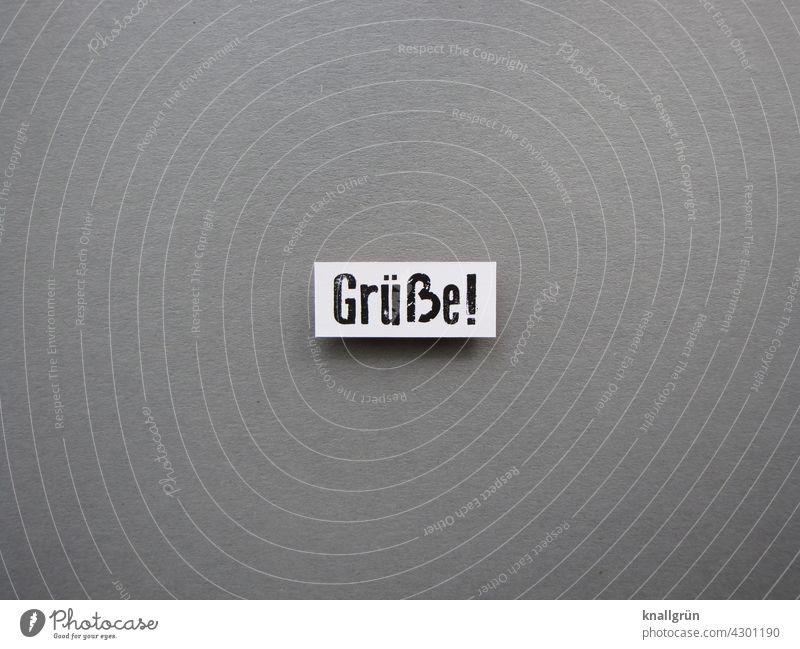 Grüße! Kommunizieren Freundlichkeit Freundschaft Gefühle Sympathie Zusammensein Kommunikation zuwendung Stimmung Gedanke Schilder & Markierungen