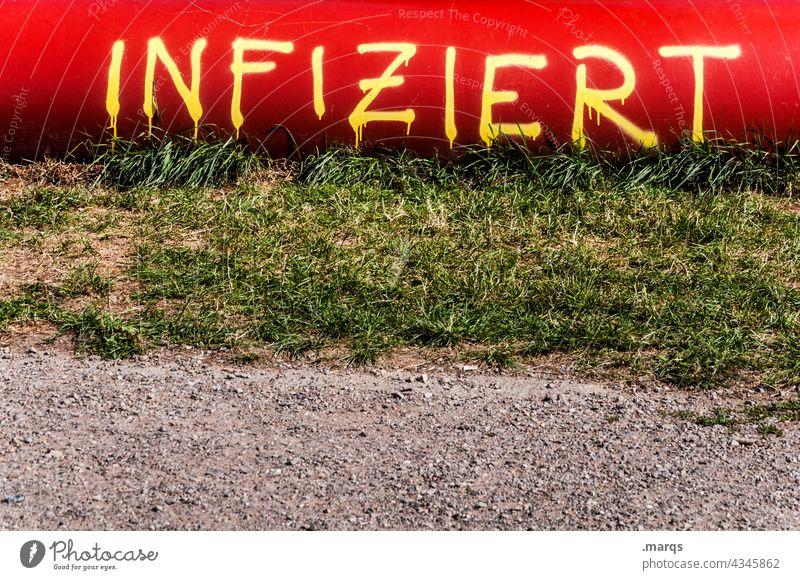 Infiziert infiziert Krankheit Virus Corona coronavirus Corona-Virus Impfung Pandemie Infektion Quarantäne Angst Gefahr Mutation COVID Gesundheit Graffiti rot