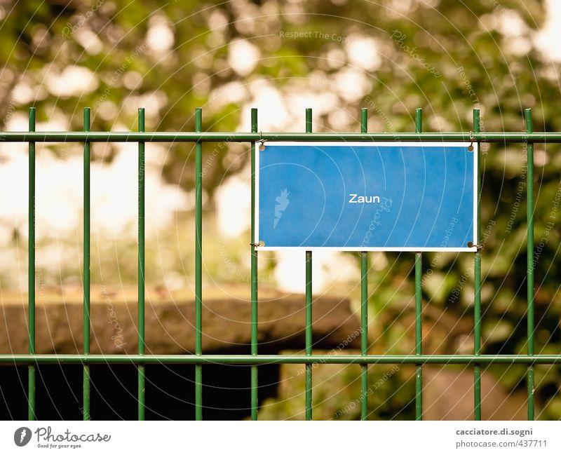 Zaun Schilder & Markierungen Metall Schriftzeichen Hinweisschild Warnschild eckig einfach frech Freundlichkeit lustig Spitze blau grün Sicherheit Wachsamkeit