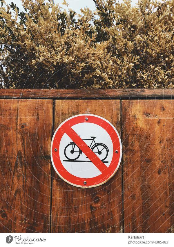 Ab durch die Hecke! Fahrrad Verkehrsschild keine Fahrräder parken nicht parken Verkehrszeichen Verkehrswege kein Parkplatz Schilder & Markierungen Hinweisschild