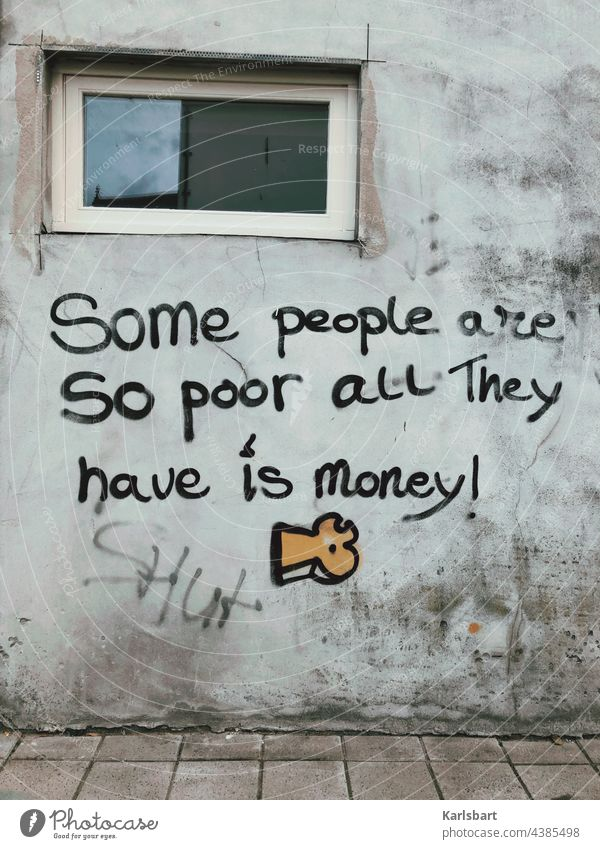 Some people are … reich Armut Reichtum Geld Glück glücklich kaufen Kapitalwirtschaft Bargeld Wirtschaft Investition Finanzen Erfolg Vermögen Einkommen