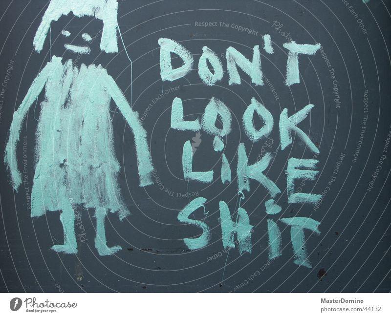 Like Shit Aussehen Wand Mädchen gezeichnet Kunst Redewendung Fototechnik Don't look like shit Graffiti Mensch Kot