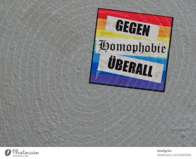 Gegen Homophobie überall Homosexualität Toleranz Liebe Freiheit Regenbogen Gleichstellung Vielfalt lesbisch schwul Gemeinschaft Transgender Sexualität